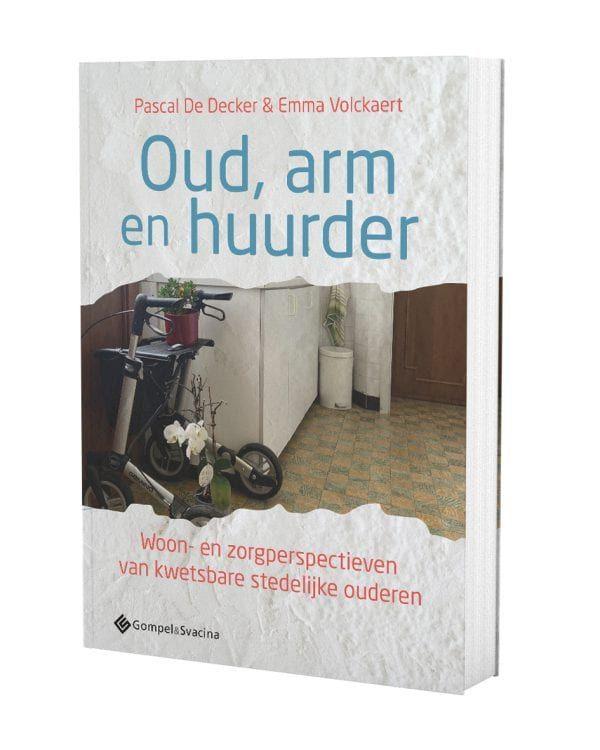 Recensie (Filip Canfyn): 'Oud, arm en huurder. Woon- en zorgperspectieven van kwetsbare stedelijke ouderen'