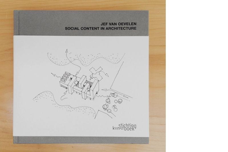 Jef Van Oevelen: social content in architecture (win een exemplaar!)