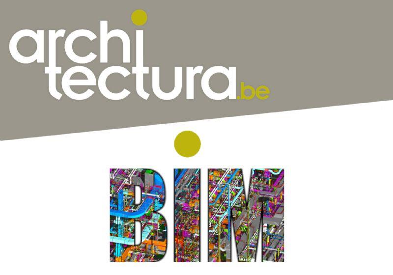 Architectura.be va lancer une publication et un site web consacrés au BIM