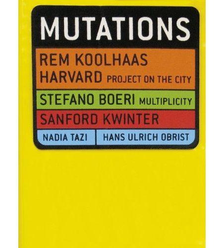 Mutations, par Rem Koolhaas et alii