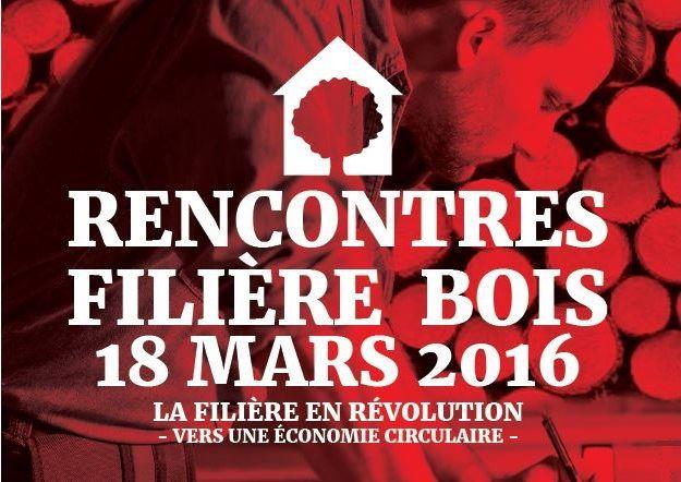 L'économie circulaire au coeur des onzièmes Rencontres Filière Bois