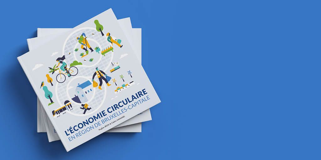 A lire : L'économie circulaire en Région de Bruxelles-Capitale