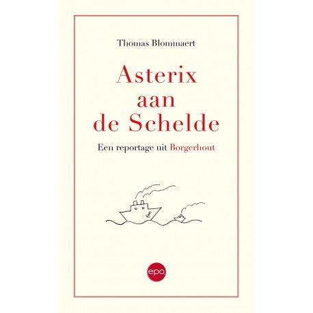 Recensie: Asterix aan de Schelde. Een reportage uit Borgerhout