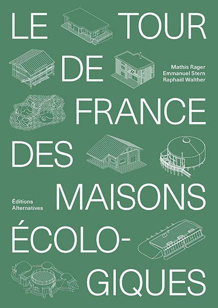 A lire : Le tour de France des maisons écologiques