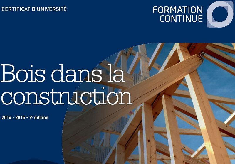 Formation post-universitaire 'Le bois dans la construction' à l'UCL