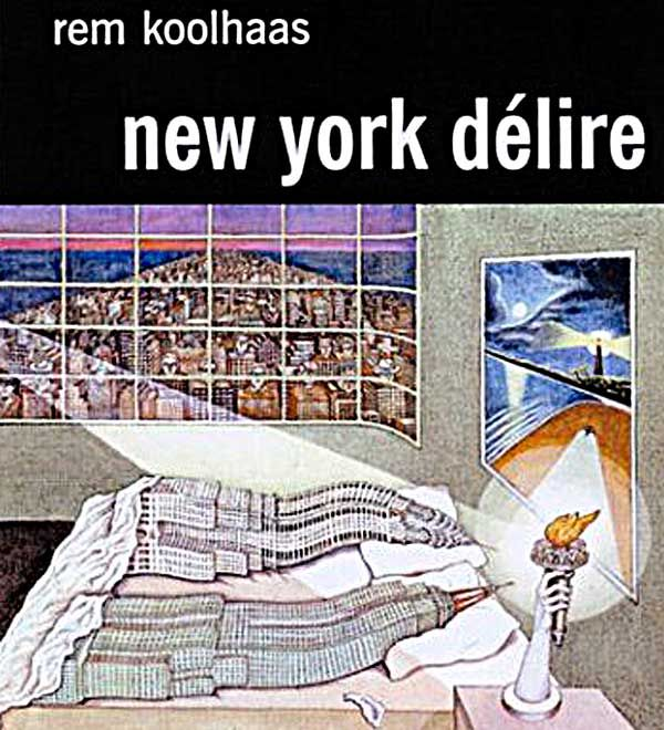 New York délire, de Rem Koolhaas