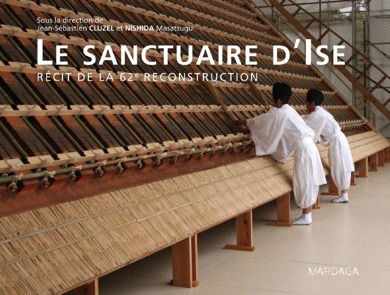 Livres d'architecture sous le sapin : Le Sanctuaire d'Ise (Mardaga), 3 ex. à gagner