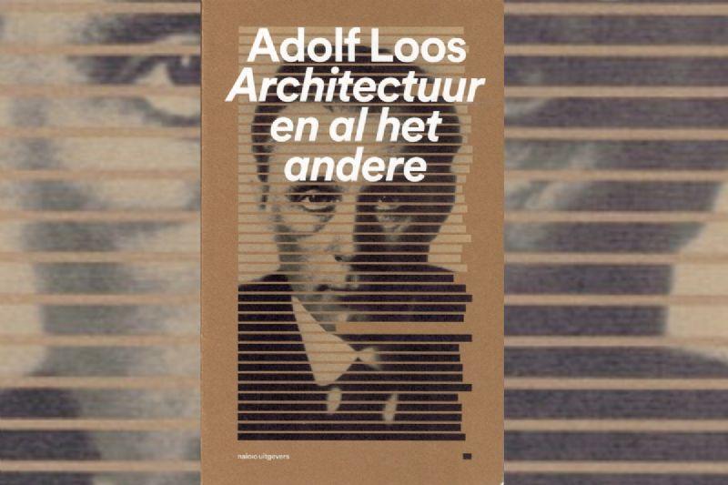 Boekrecensie: Adolf Loos - Architectuur en al het andere