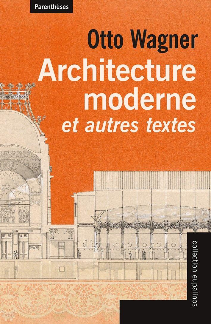A lire : Architecture moderne et autres textes