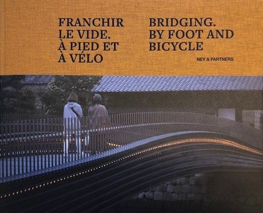 Om te lezen: Bridging. By foot and bicycle.