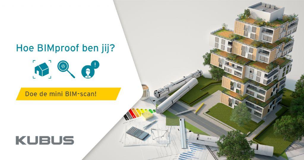 Doe de gratis BIM-scan en verbeter de workflow binnen je bureau