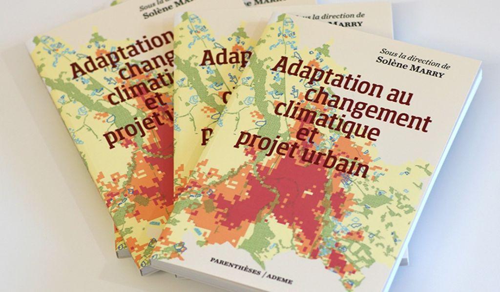 A lire : Adaptation au changement climatique et projet urbain