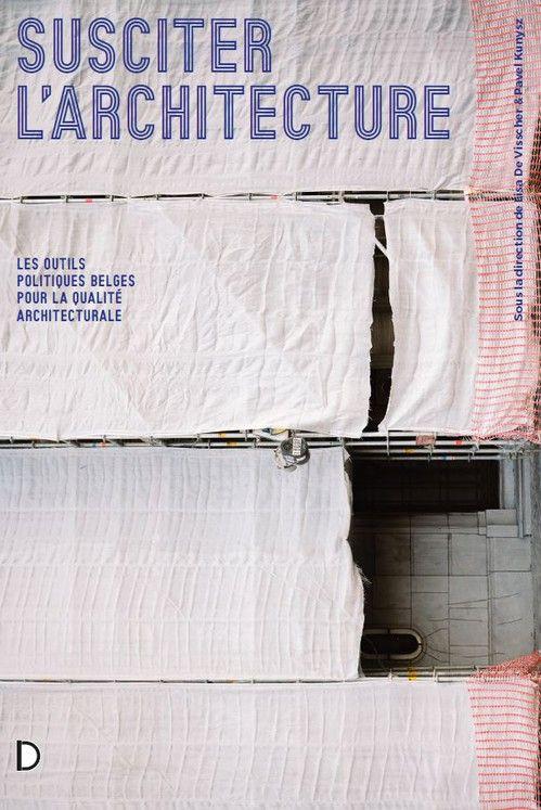 A lire : Les outils belges pour la qualité architecturale