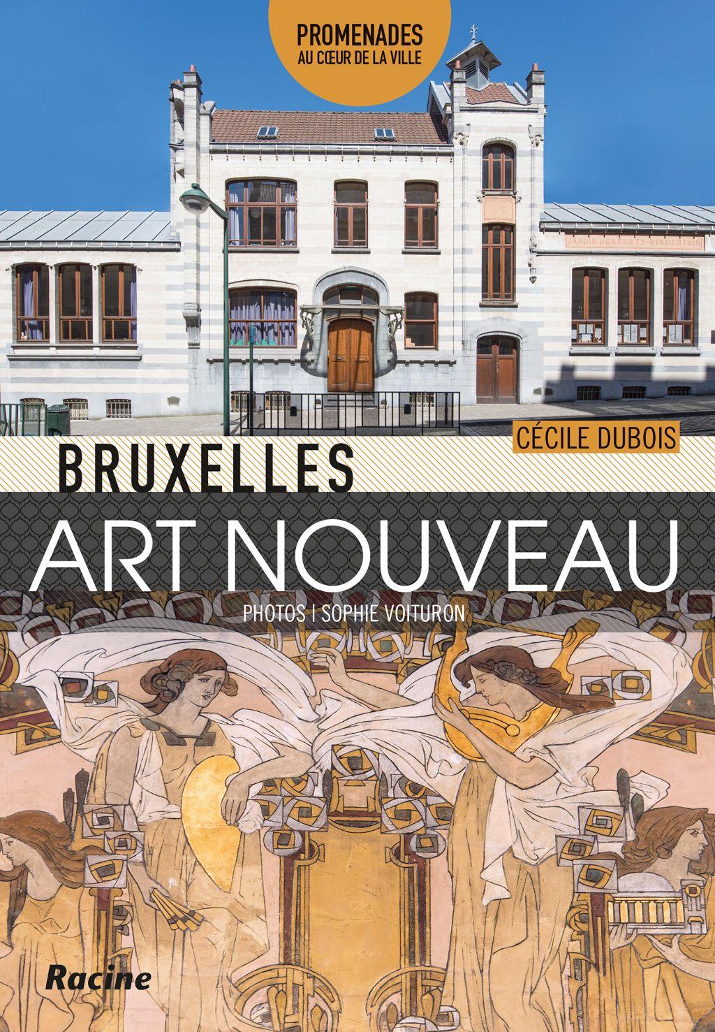 À lire et à gagner : Bruxelles Art nouveau (Editions Racine)