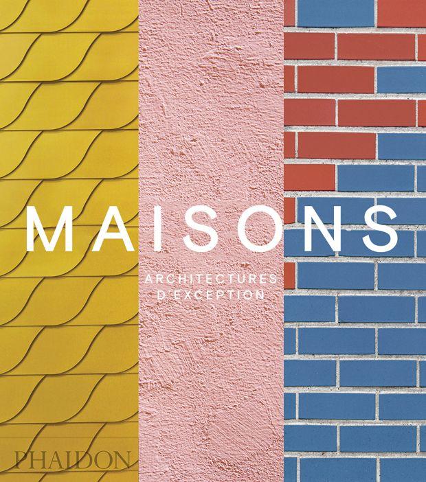 A lire : Maisons - Architectures d'exception