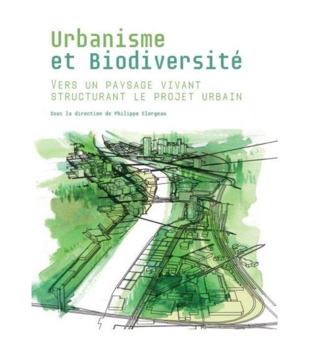 A lire : Urbanisme et biodiversité