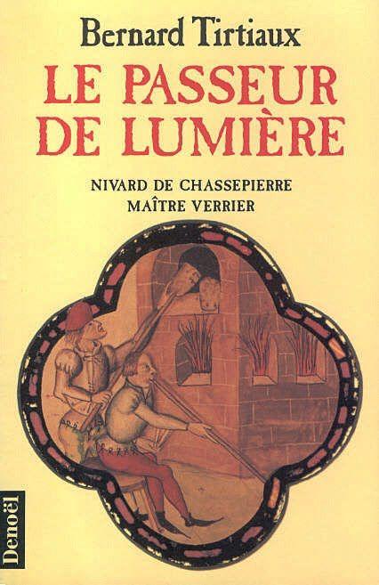 Le passeur de Lumière, de Bernard Tirtiaux