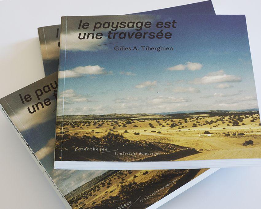 A lire : Le paysage est une traversée