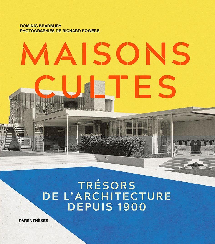 A lire : Maisons Cultes. Trésors de l'architecture depuis 1900