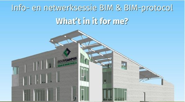 Infosessie BIM & BIM-protocol: what's in it for me?