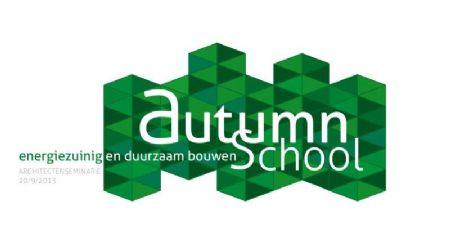 Architectenseminarie Autumn School: energiezuinig en duurzaam bouwen